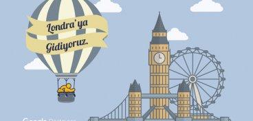 Londra bizi çağırıyor!
